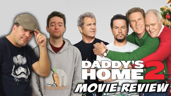 Schmoes Knows - Daddy's home 2 movie review