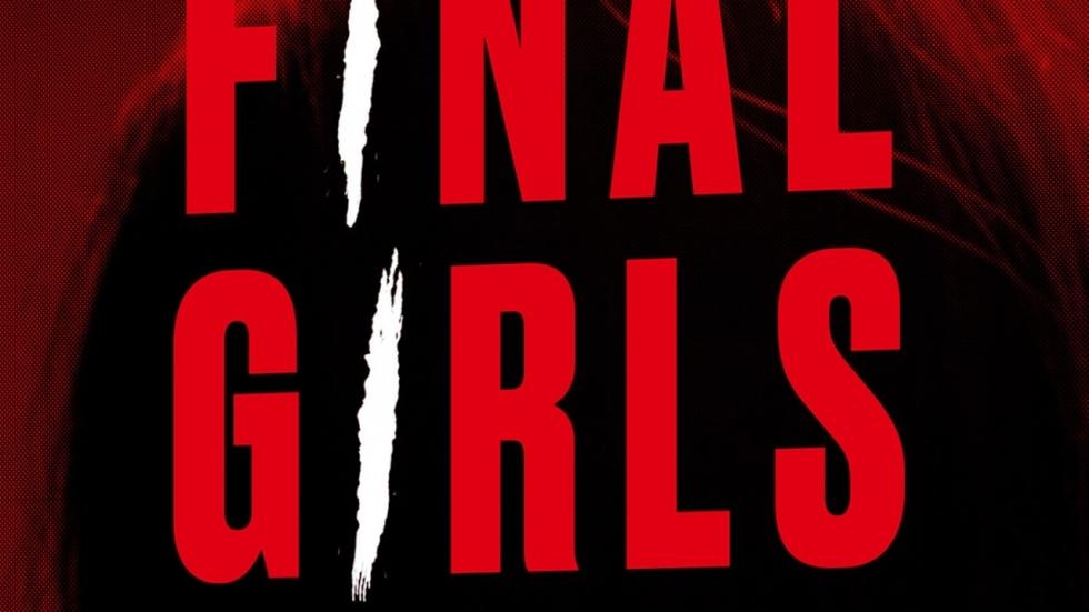 Universal Pictures wil horror/thrillerboek 'Final Girls' verfilmen