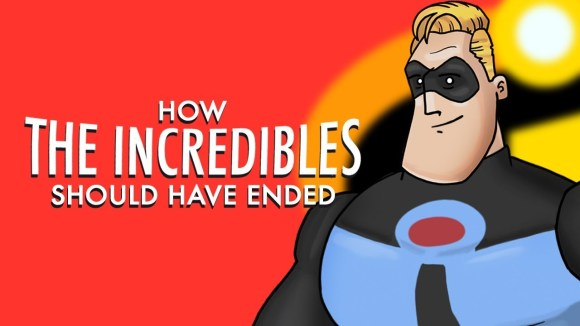 How It Should Have Ended - How the incredibles should have ended