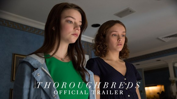 Thoroughbreds - Official Trailer