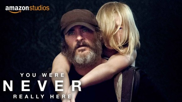 You Were Never Really Here - Official Trailer