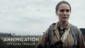 Annihilation (2018) video/trailer