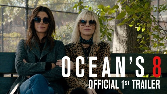 Ocean\'s 8 - official trailer