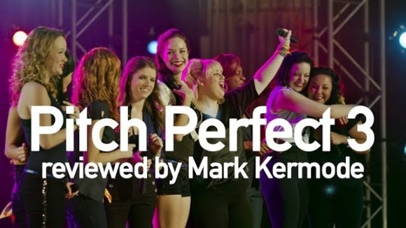 Kremode and Mayo - Pitch perfect 3 reviewed by mark kermode