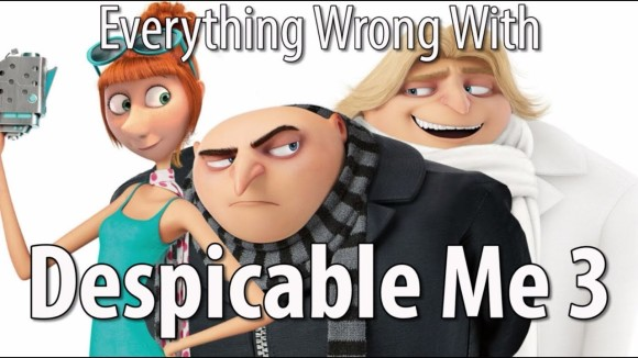 CinemaSins - Everything wrong with despicable me 3