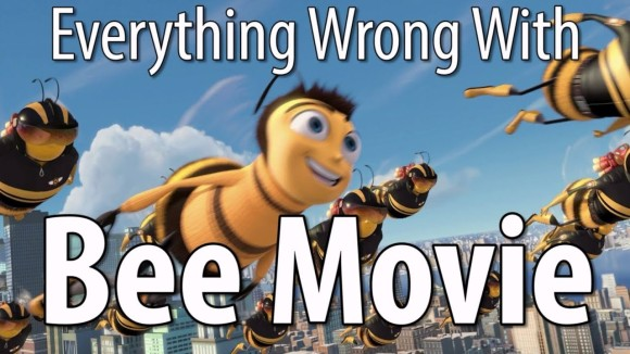CinemaSins - Everything wrong with bee movie in 15 minutes or less
