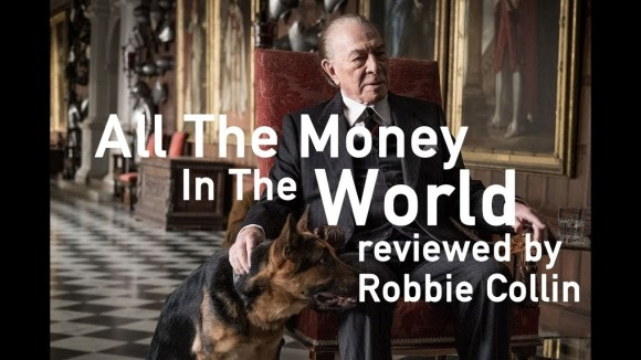 Kremode and Mayo - All the money in the world reviewed by robbie collin