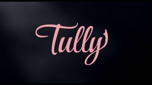 Tully (2018) video/trailer