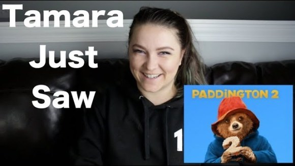 Channel Awesome - Paddington 2 - tamara just saw