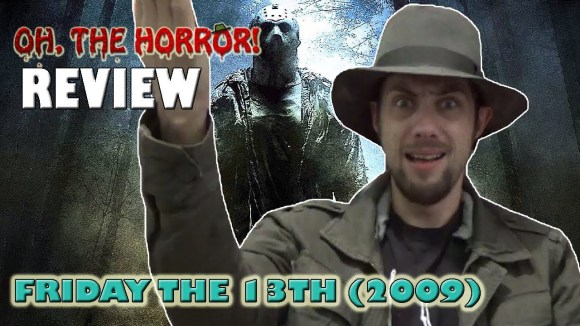 Fedora - Oh, the horror! (107): friday the 13th -remake-