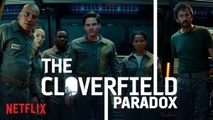 The Cloverfield Paradox (2018) video/trailer