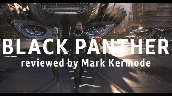 Kremode and Mayo - Black panther reviewed by mark kermode