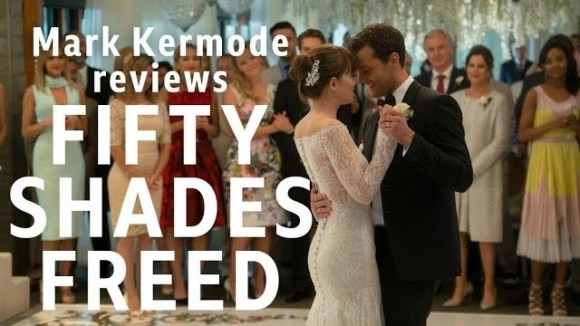 Kremode and Mayo - Fifty shades freed reviewed by mark kermode