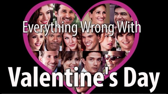 CinemaSins - Everything wrong with valentine's day in 14 minutes or less