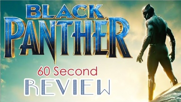 CinemaWins - Black panther 60 second review (spoiler free)