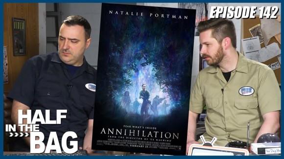 RedLetterMedia - Half in the bag episode 142: annihilation