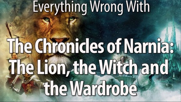 CinemaSins - Everything wrong with the chronicles of narnia: the lion, the witch and the wardrobe