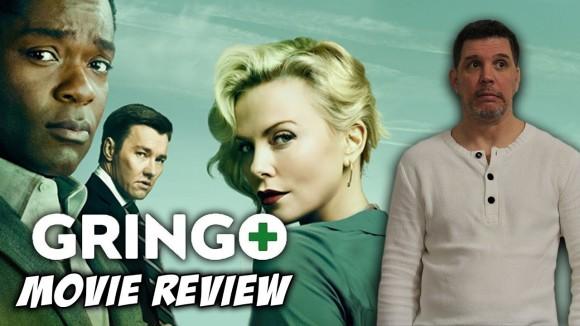 Schmoes Knows - Gringo movie review