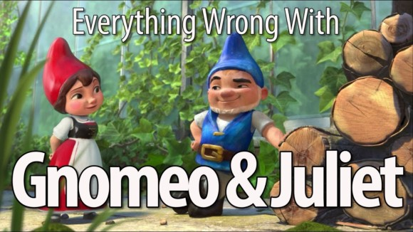 CinemaSins - Everything wrong with gnomeo & juliet