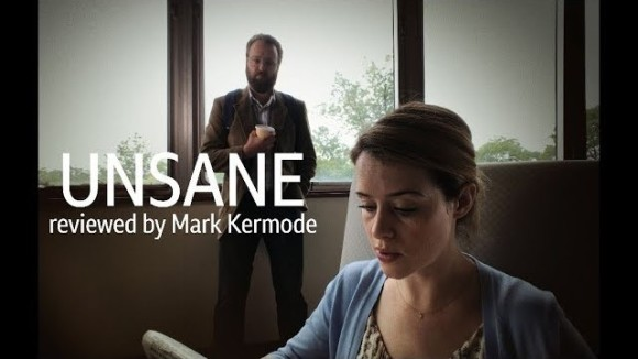 Kremode and Mayo - Unsane reviewed by mark kermode