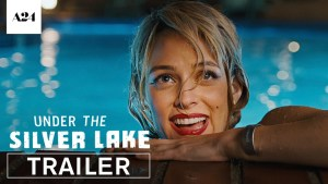 Under the Silver Lake (2018) video/trailer