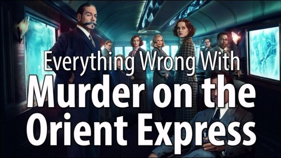 CinemaSins - Everything wrong with murder on the orient express