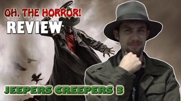 Fedora - Oh, the horror! (110): jeepers creepers 3