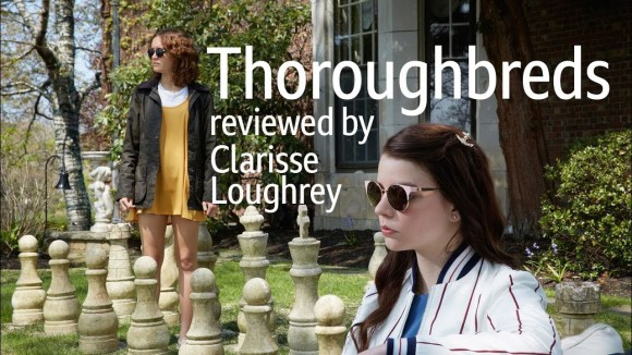 Kremode and Mayo - Thoroughbreds reviewed by clarisse loughrey