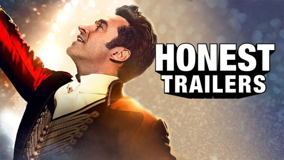 ScreenJunkies - Honest trailers - the greatest showman