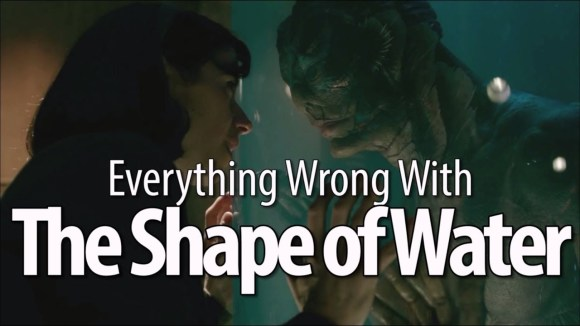 CinemaSins - Everything wrong with the shape of water