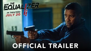The Equalizer 2 (2018) video/trailer