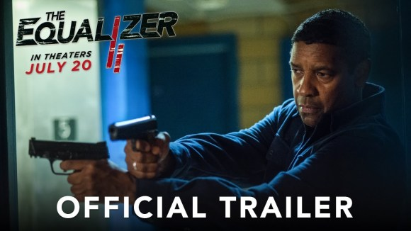 The Equalizer 2 - official trailer