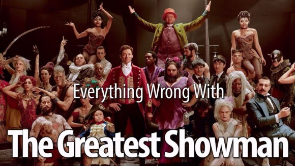 CinemaSins - Everything wrong with the greatest showman