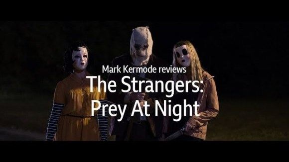 Kremode and Mayo - The strangers: prey at night reviewed by mark kermode