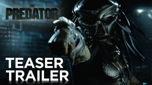 The Predator (2018) video/trailer