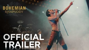 Bohemian Rhapsody (2018) video/trailer