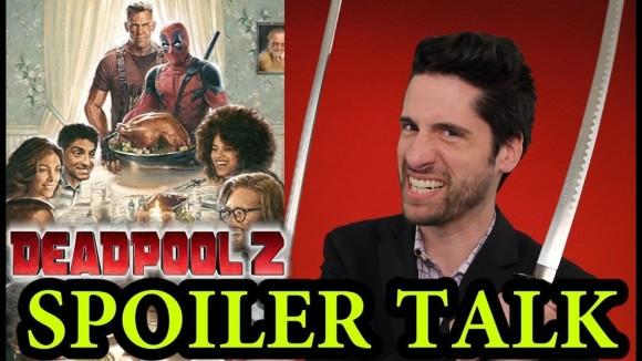 Jeremy Jahns - Deadpool 2 - spoiler talk