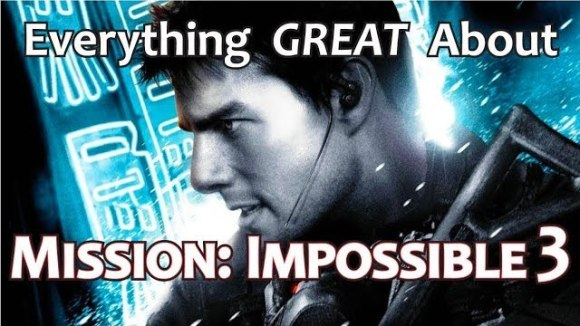 CinemaWins - Everything great about mission: impossible iii!