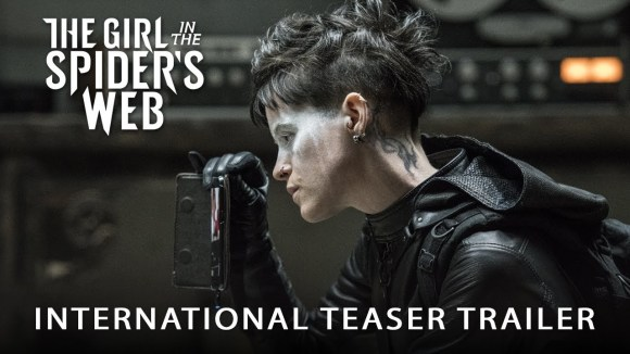 The Girl in the Spider\'s Web - international teaser trailer