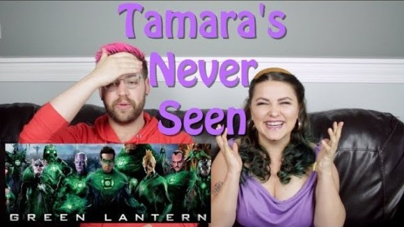 Channel Awesome - Green lantern - tamara's never seen