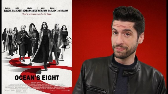 Jeremy Jahns - Ocean's 8 - movie review