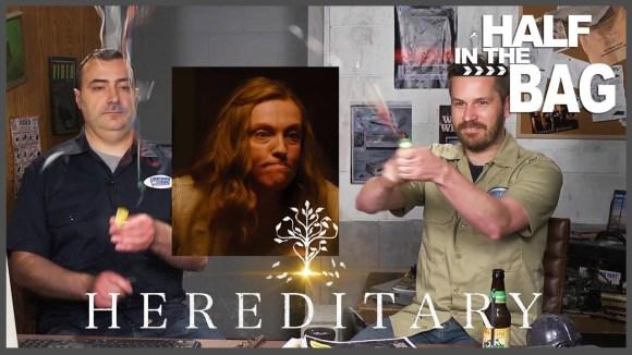RedLetterMedia - Half in the bag: hereditary