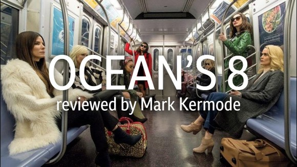 Kremode and Mayo - Ocean's 8 reviewed by mark kermode