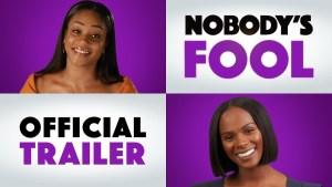 Nobody's Fool (2018) video/trailer