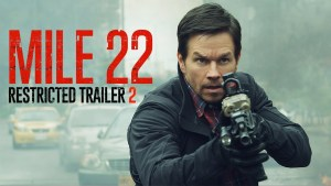 Mile 22 (2016) video/trailer