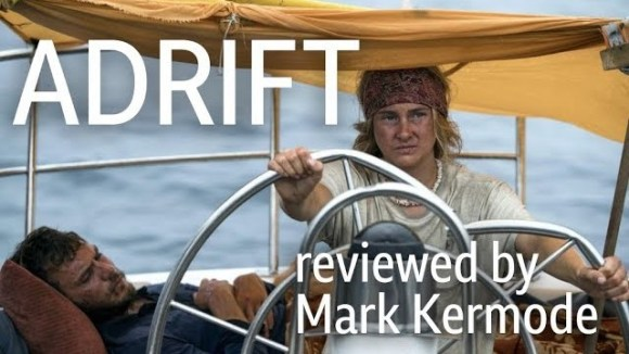 Kremode and Mayo - Adrift reviewed by mark kermode