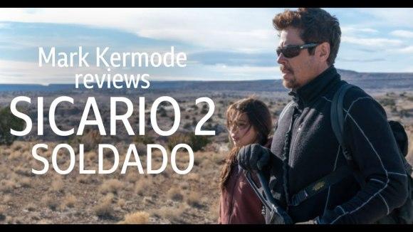 Kremode and Mayo - Sicario 2: soldado reviewed by mark kermode
