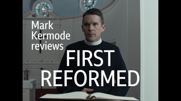 Kremode and Mayo - First reformed reviewed by mark kermode