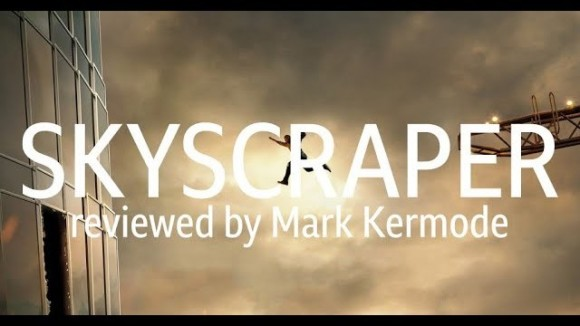 Kremode and Mayo - Skyscraper reviewed by mark kermode