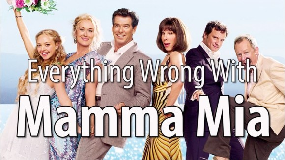 CinemaSins - Everything wrong with mamma mia in 15 minutes or less